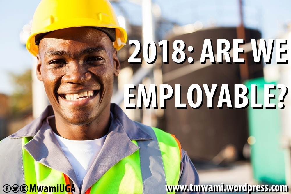 2018: Are African Millennials Employable? Are We Ready For That Job?